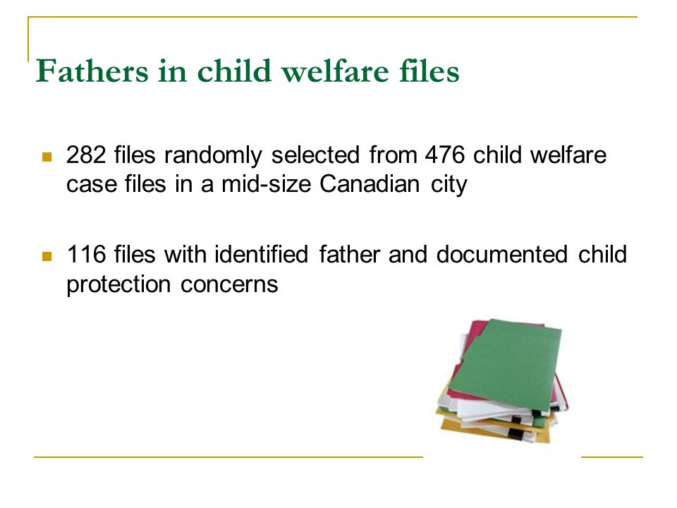 Fathers in child welfare files