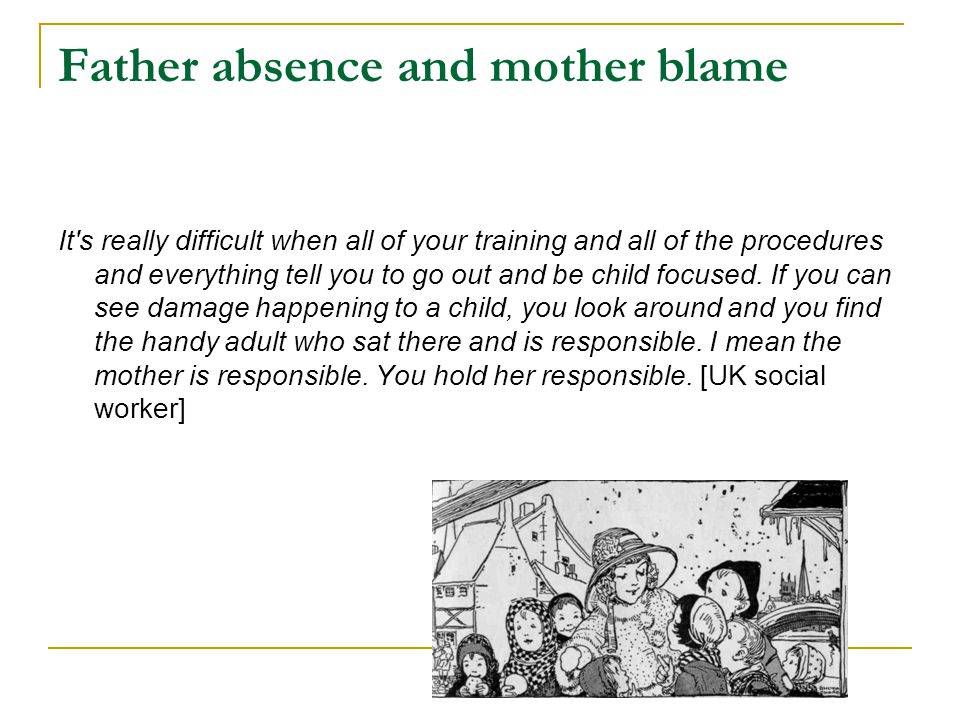 Father absence and mother blame