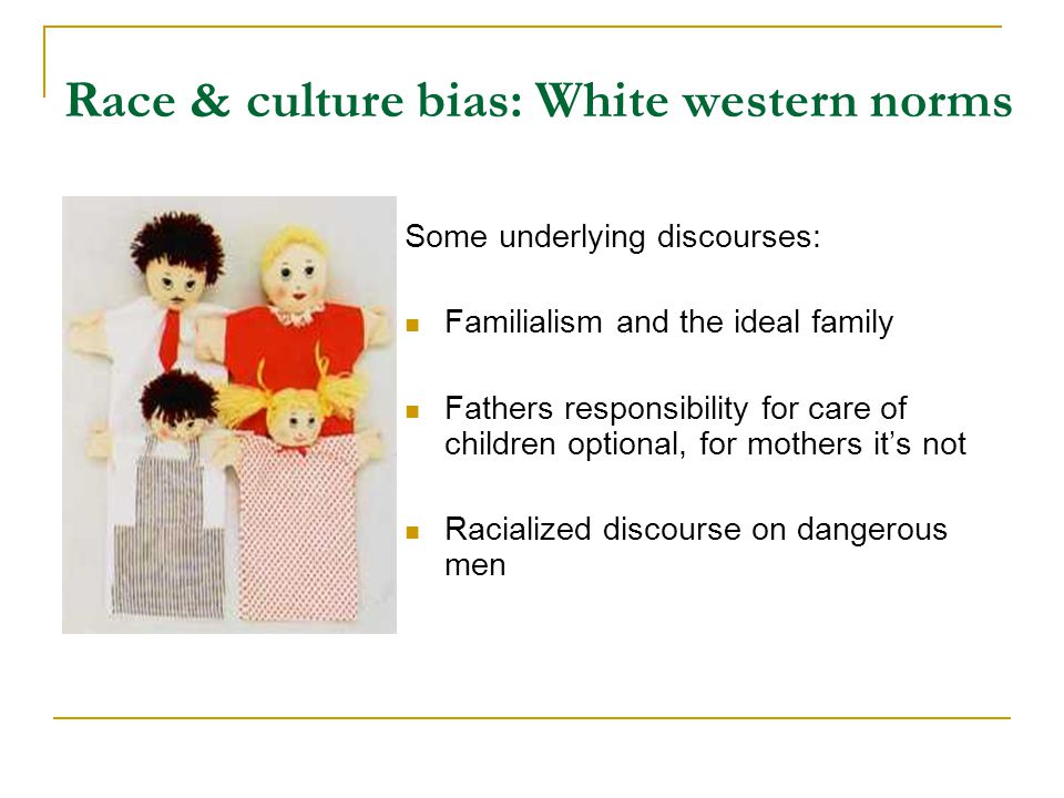 Race & culture bias: White western norms