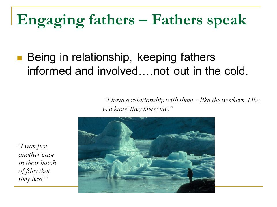 Engaging fathers – Fathers speak