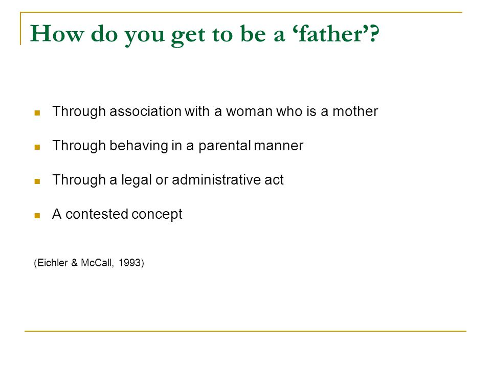 How do you get to be a 'father'