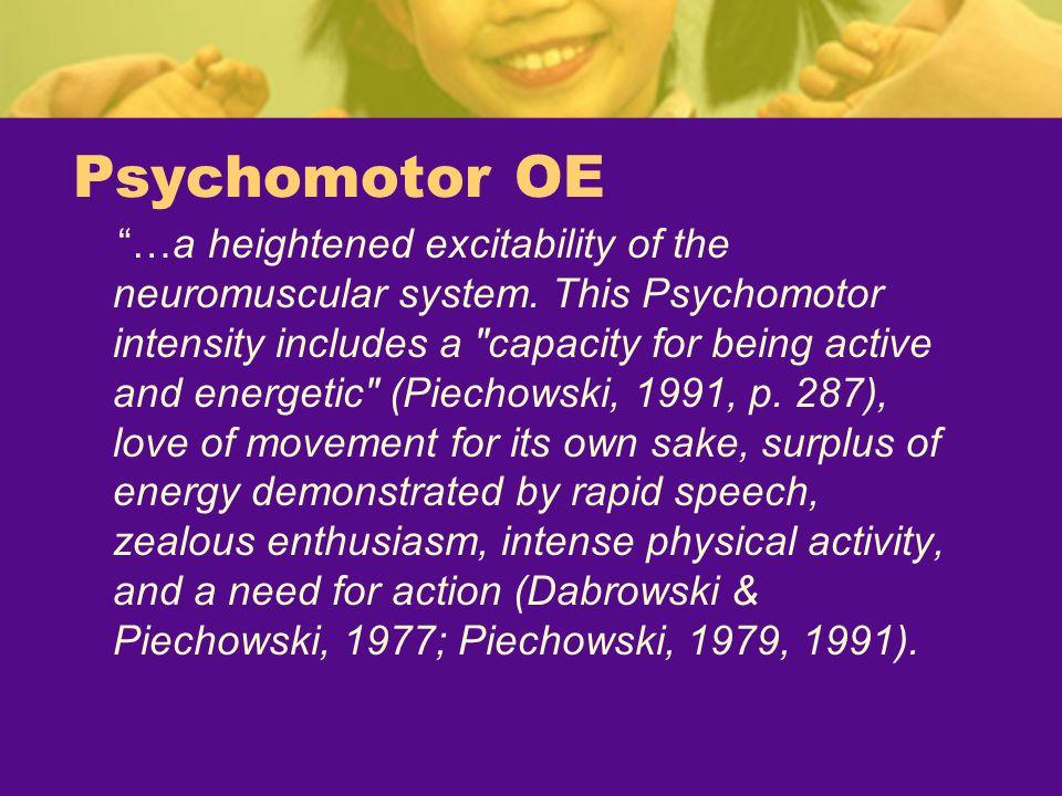 Psychomotor OE