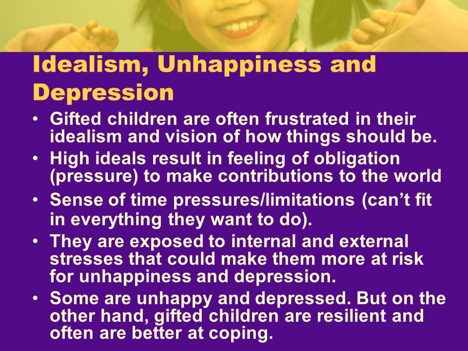 Idealism, Unhappiness and Depression