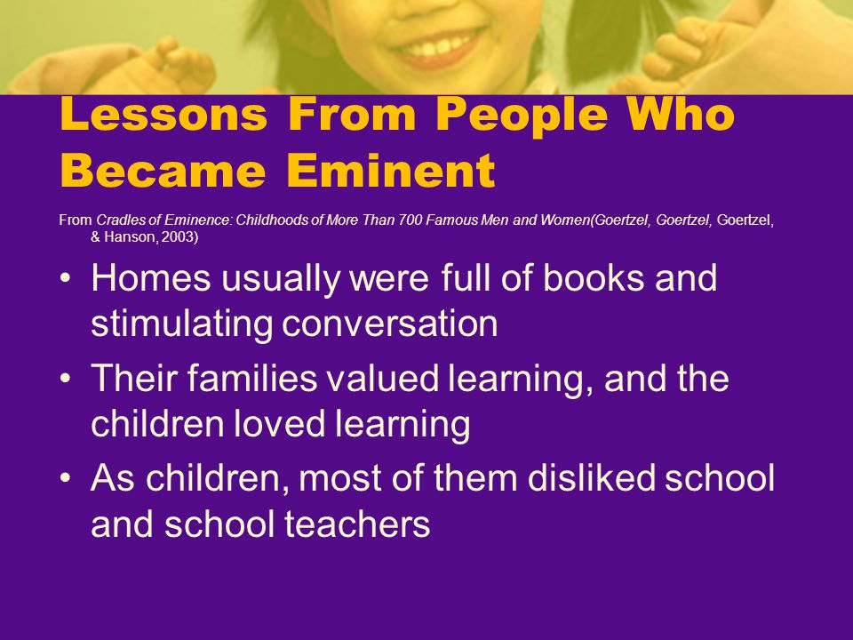 Lessons From People Who Became Eminent