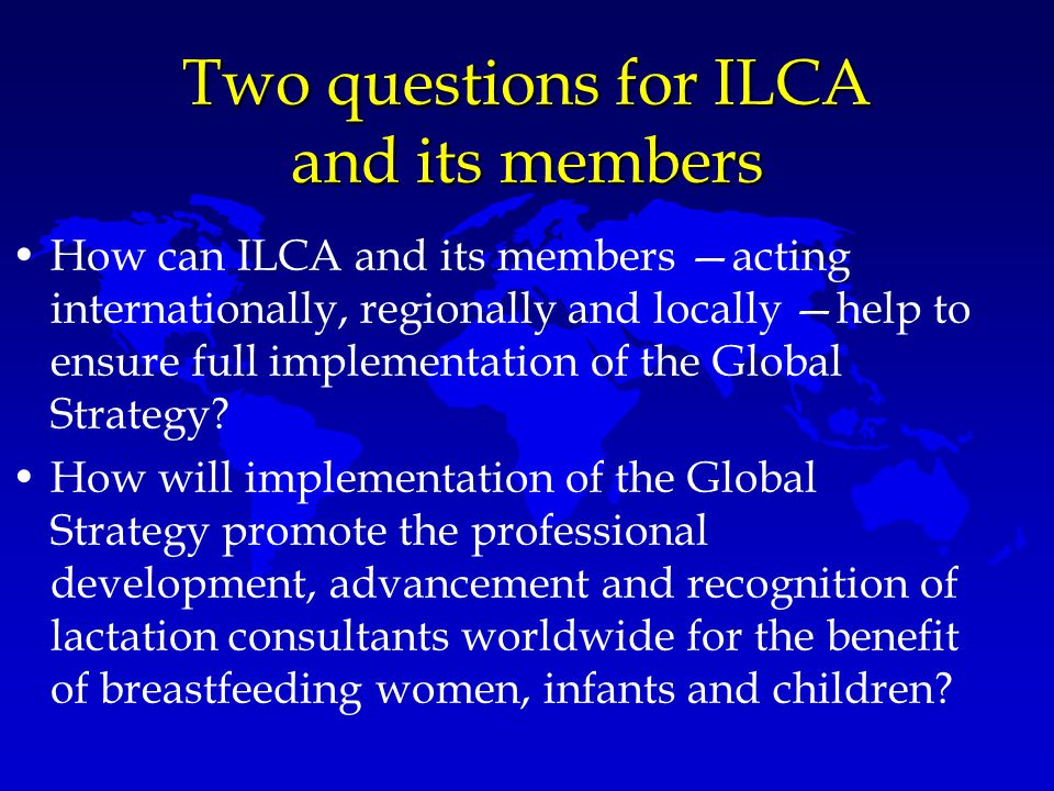 Two questions for ILCA and its members