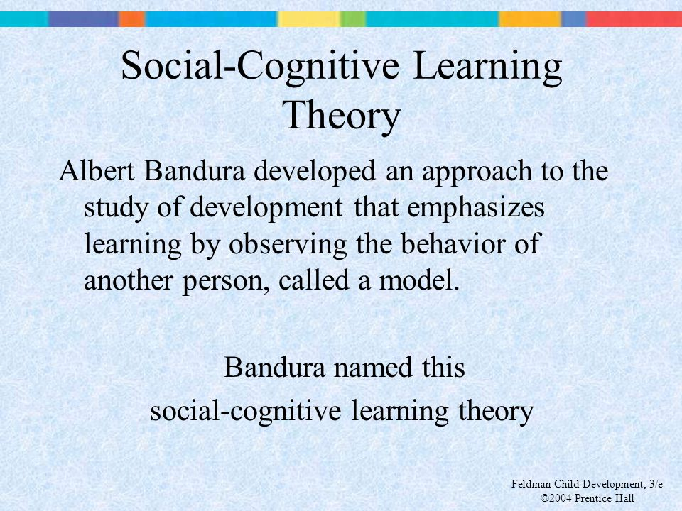 Social-Cognitive Learning Theory