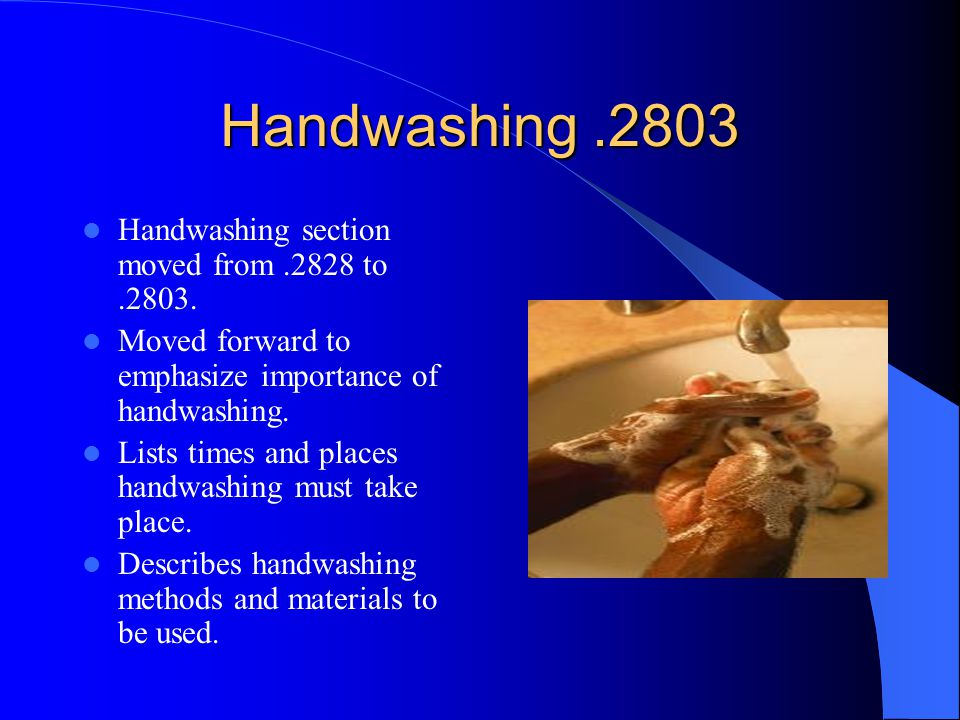 Handwashing .2803 Handwashing section moved from .2828 to .2803.