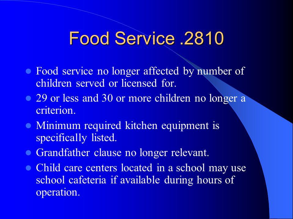 Food Service .2810 Food service no longer affected by number of children served or licensed for.