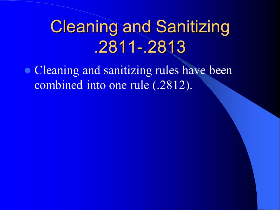 Cleaning and Sanitizing .2811-.2813