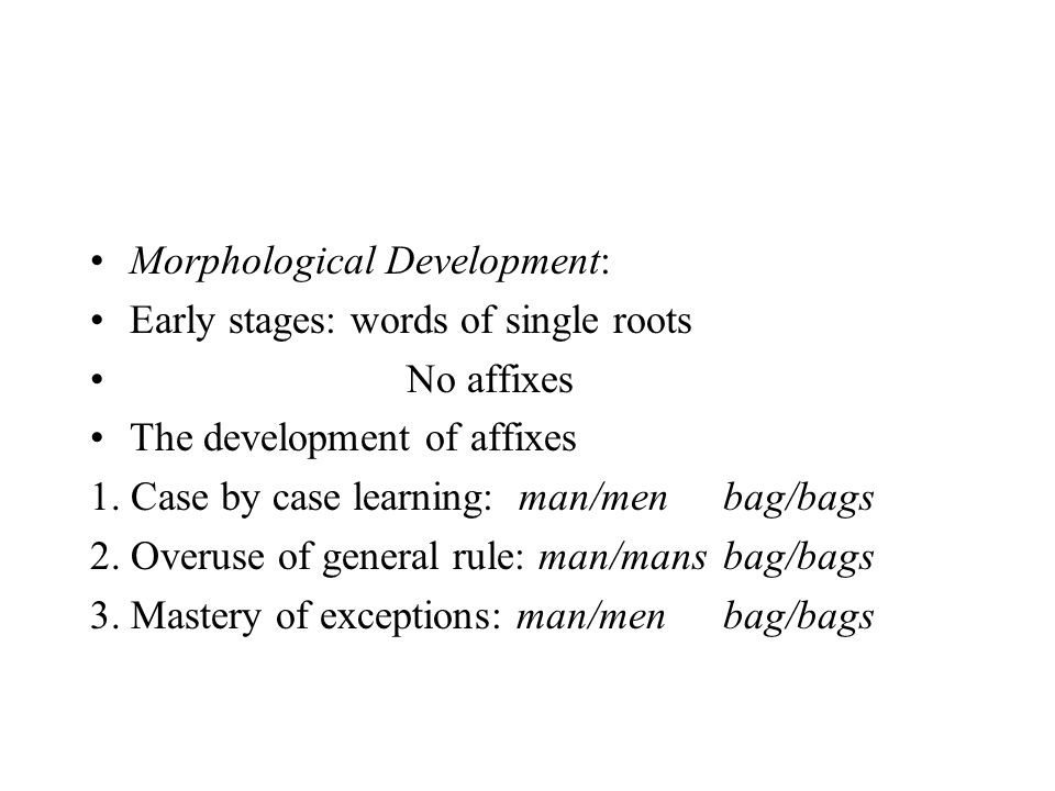 Morphological Development: