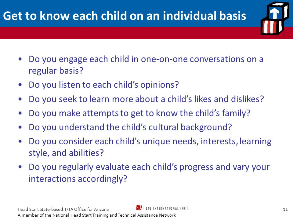 Get to know each child on an individual basis