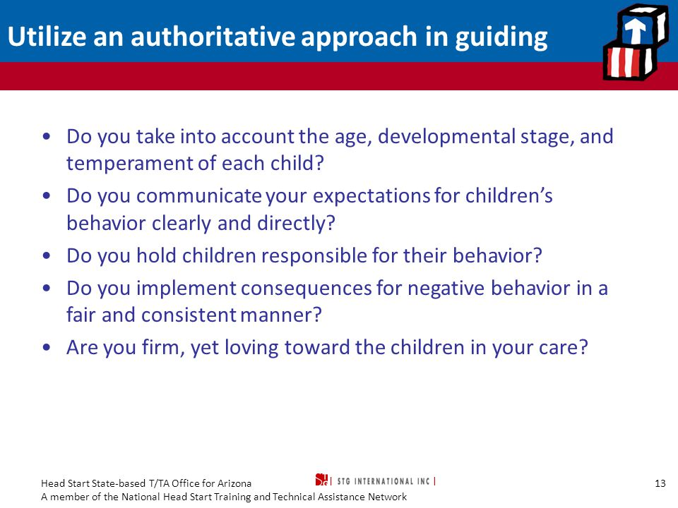 Utilize an authoritative approach in guiding