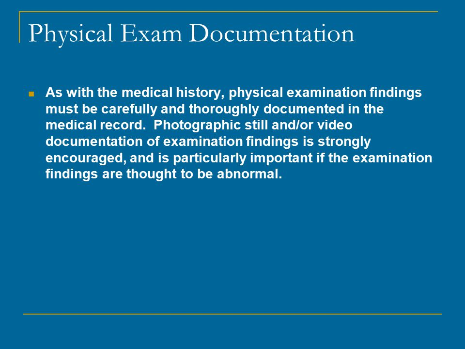Physical Exam Documentation