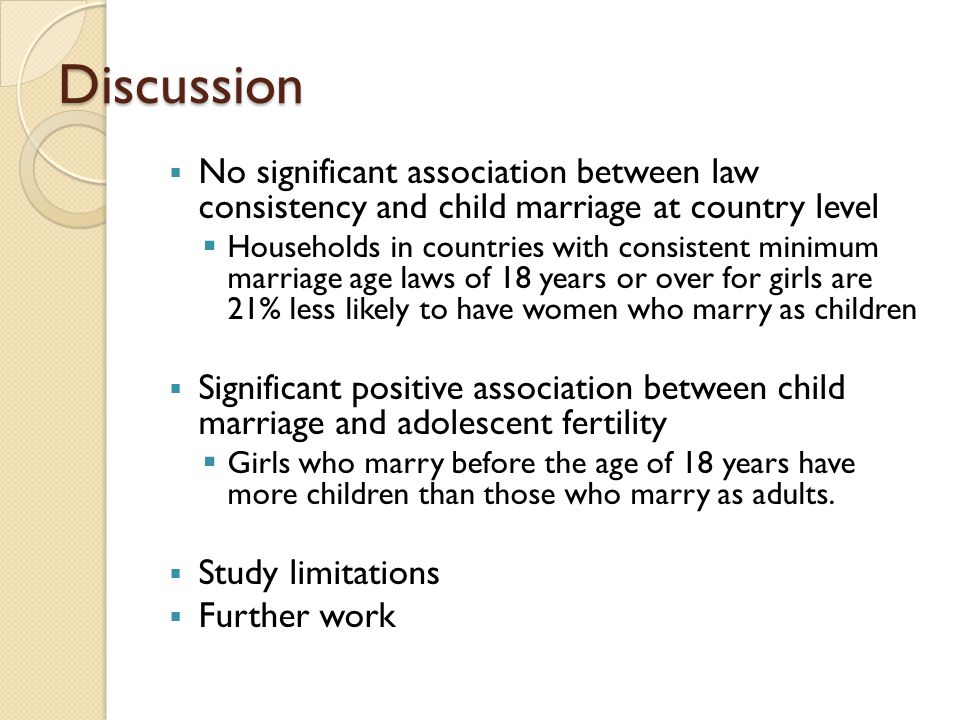 Discussion No significant association between law consistency and child marriage at country level.