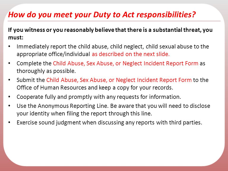How do you meet your Duty to Act responsibilities