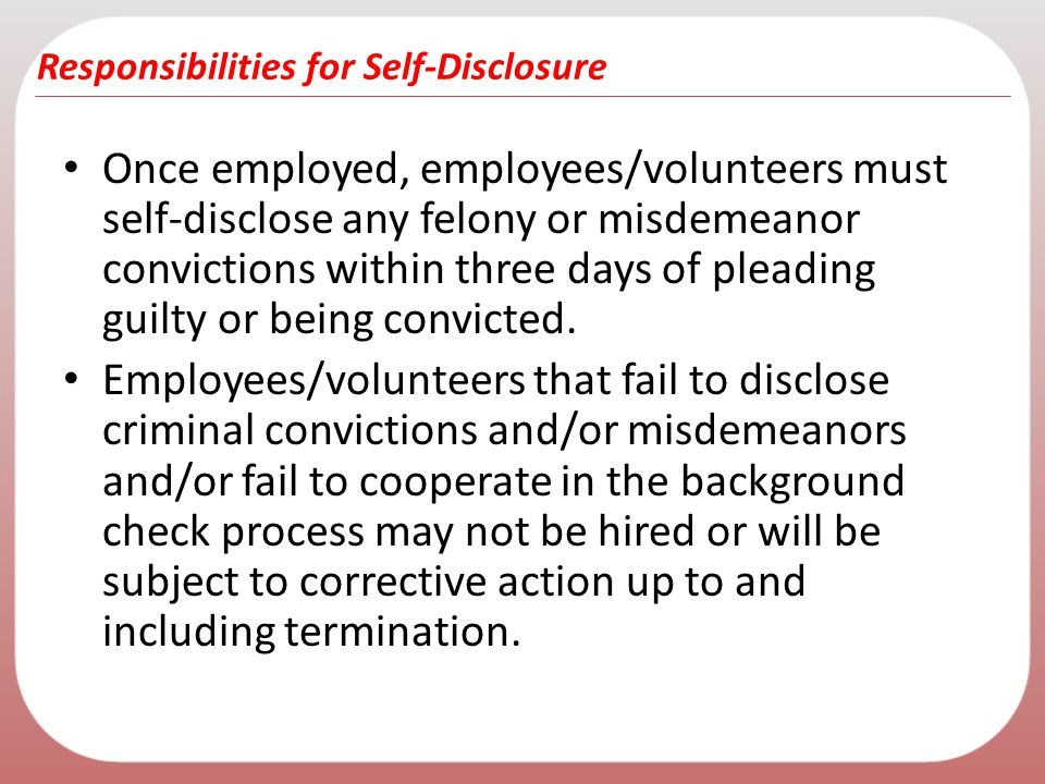 Responsibilities for Self-Disclosure
