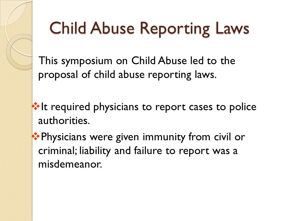 Child Abuse Reporting Laws