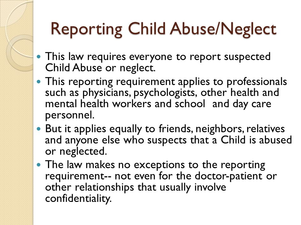 Reporting Child Abuse/Neglect