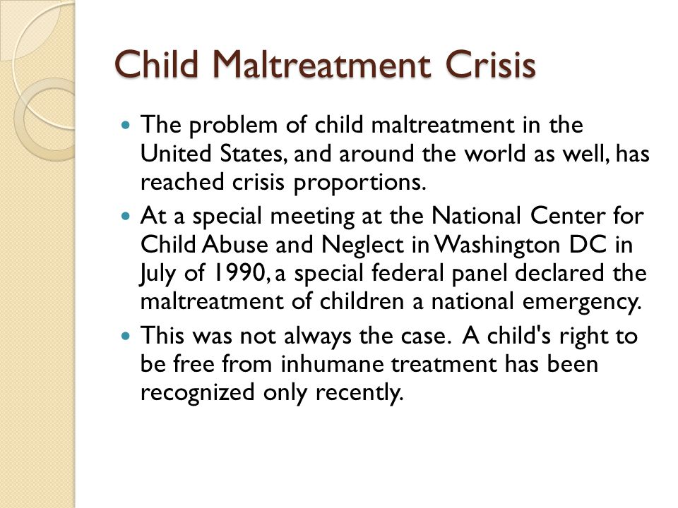 Child Maltreatment Crisis
