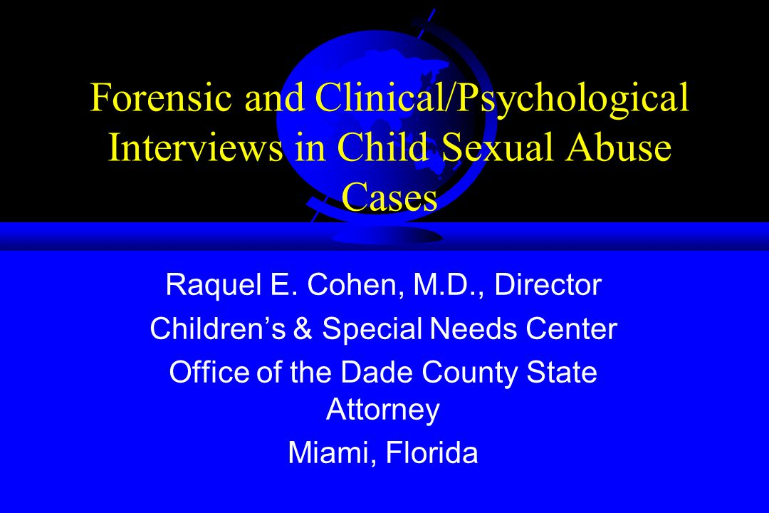 Forensic and Clinical/Psychological Interviews in Child Sexual Abuse Cases