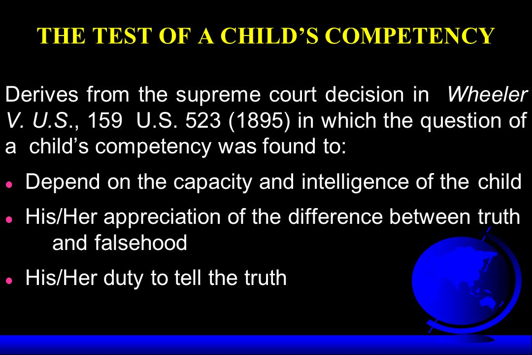 THE TEST OF A CHILD'S COMPETENCY