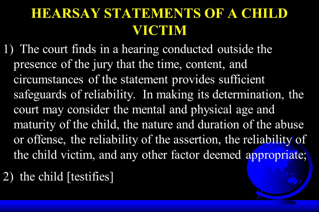 HEARSAY STATEMENTS OF A CHILD VICTIM