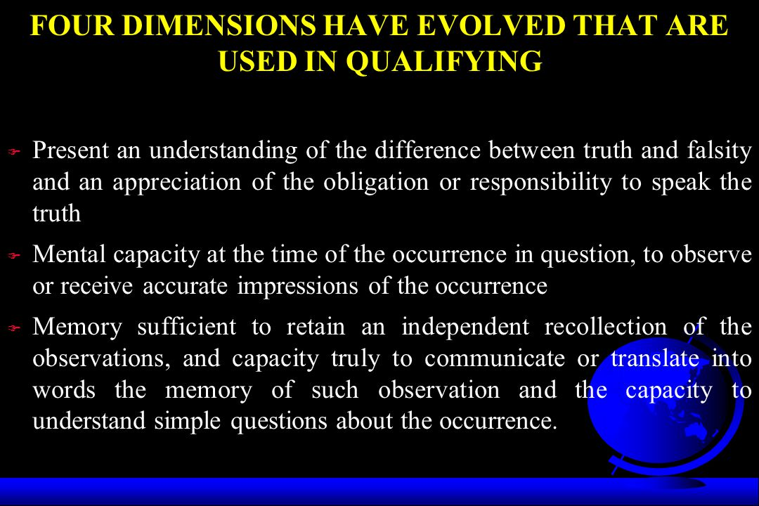 FOUR DIMENSIONS HAVE EVOLVED THAT ARE USED IN QUALIFYING