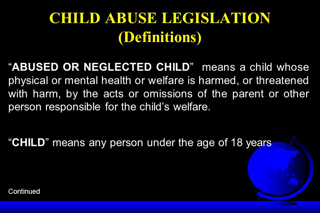 CHILD ABUSE LEGISLATION (Definitions)
