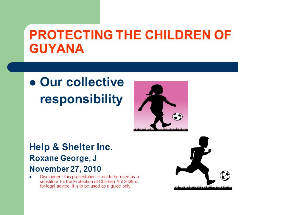 PROTECTING THE CHILDREN OF GUYANA