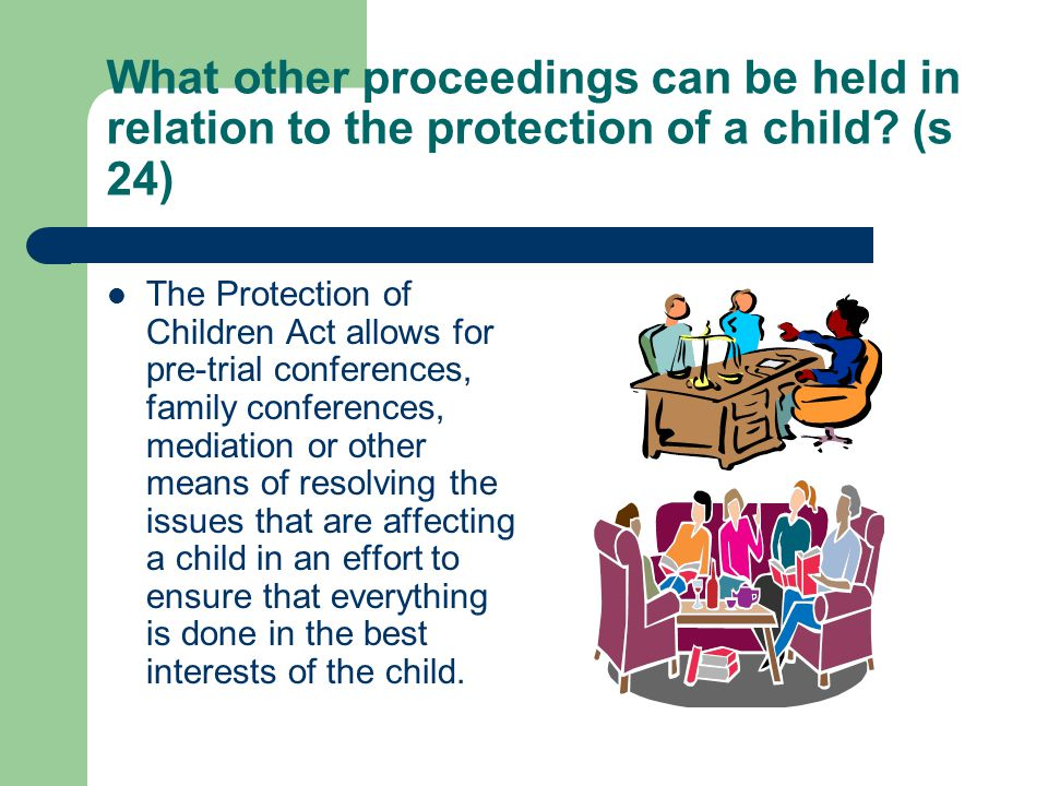 What other proceedings can be held in relation to the protection of a child (s 24)