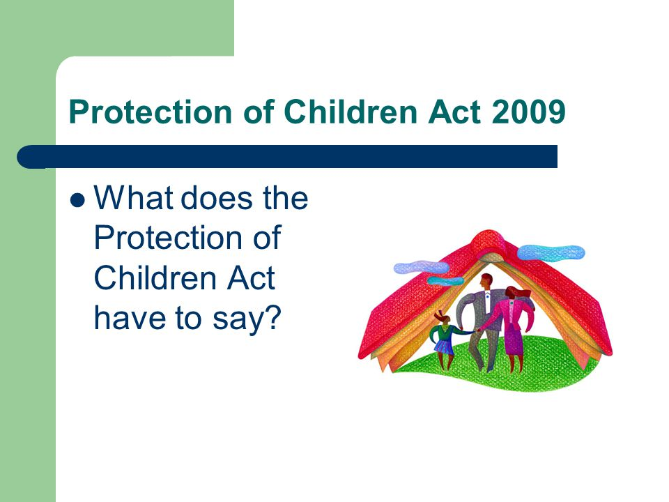 Protection of Children Act 2009
