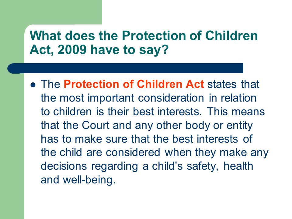 What does the Protection of Children Act, 2009 have to say