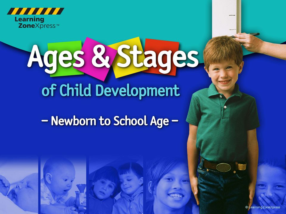 Ages & Stages of Child Development