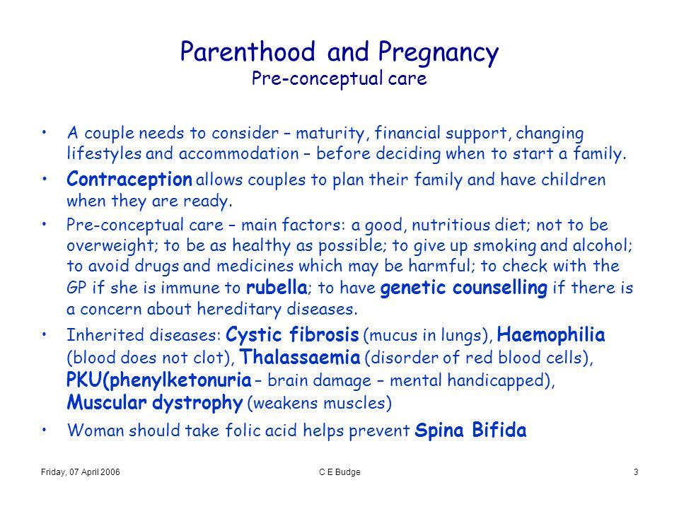 Parenthood and Pregnancy Pre-conceptual care