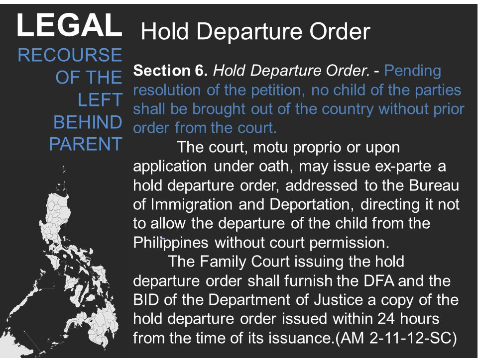 LEGAL Hold Departure Order RECOURSE OF THE LEFT BEHIND PARENT