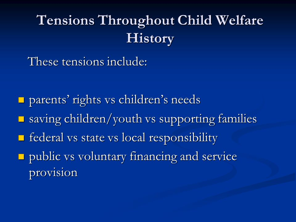 Tensions Throughout Child Welfare History