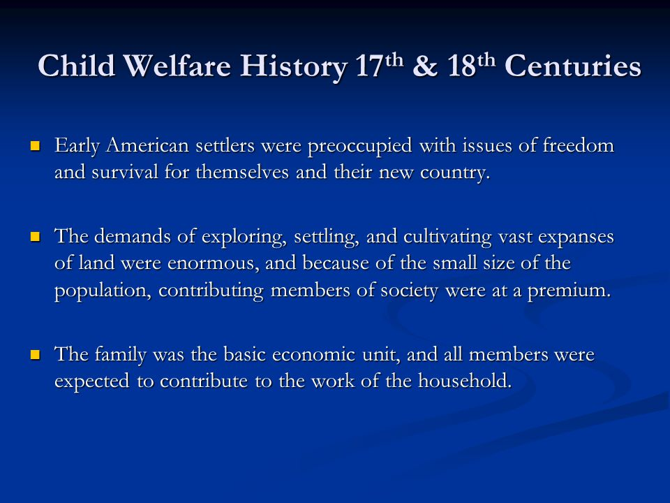 Child Welfare History 17th & 18th Centuries