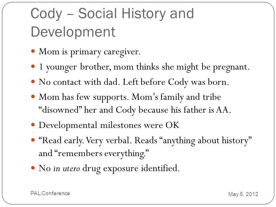 Cody – Social History and Development