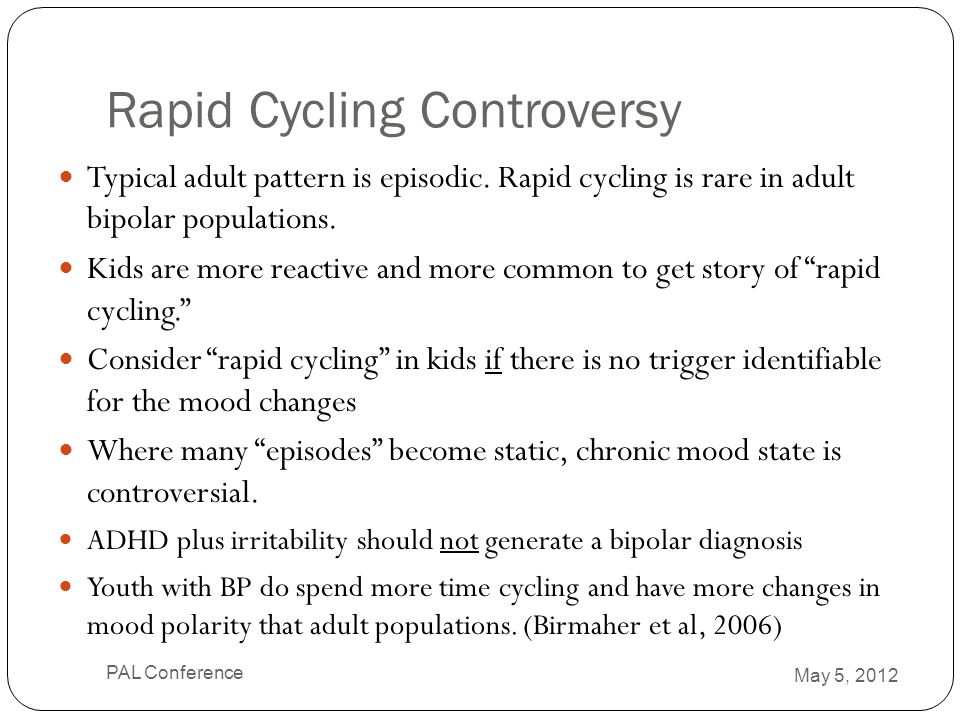 Rapid Cycling Controversy