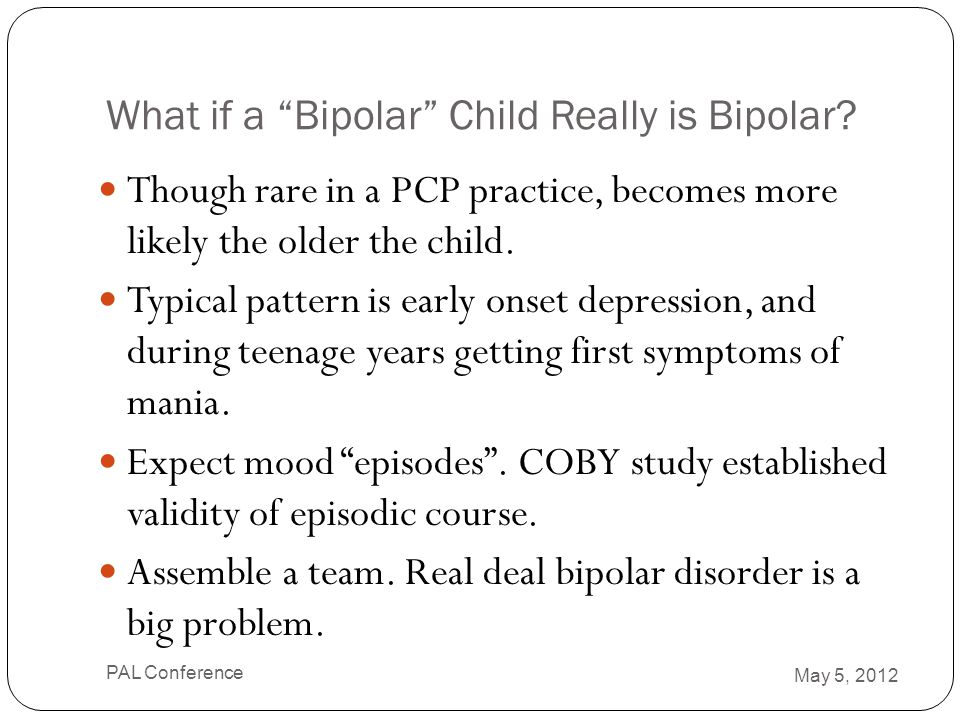 What if a Bipolar Child Really is Bipolar