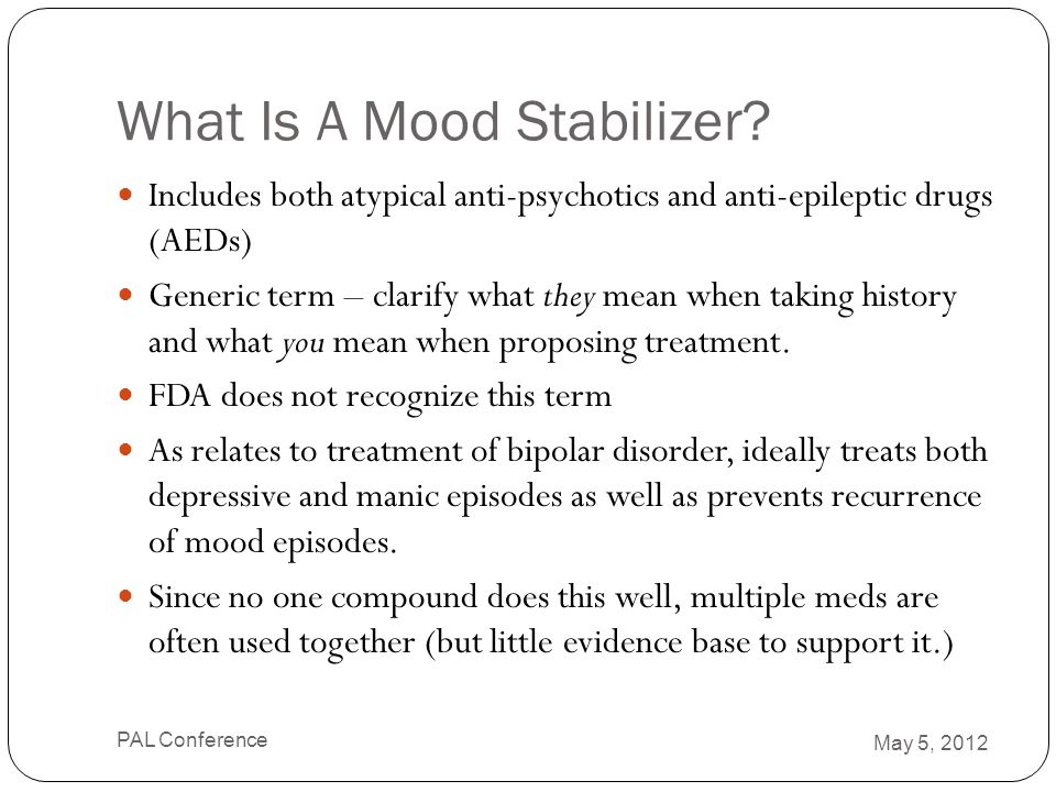 What Is A Mood Stabilizer