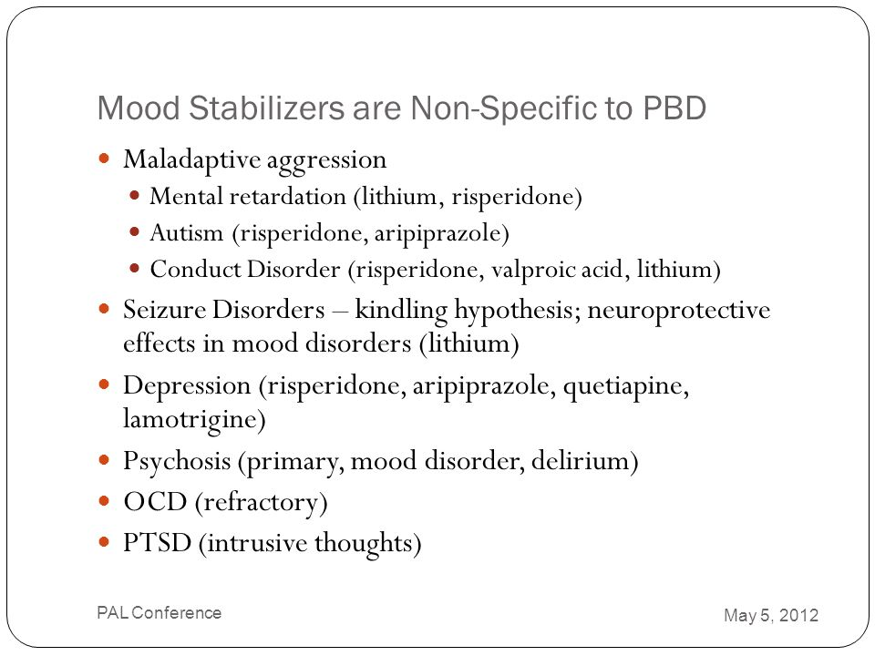 Mood Stabilizers are Non-Specific to PBD