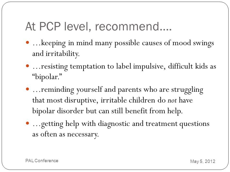 At PCP level, recommend….