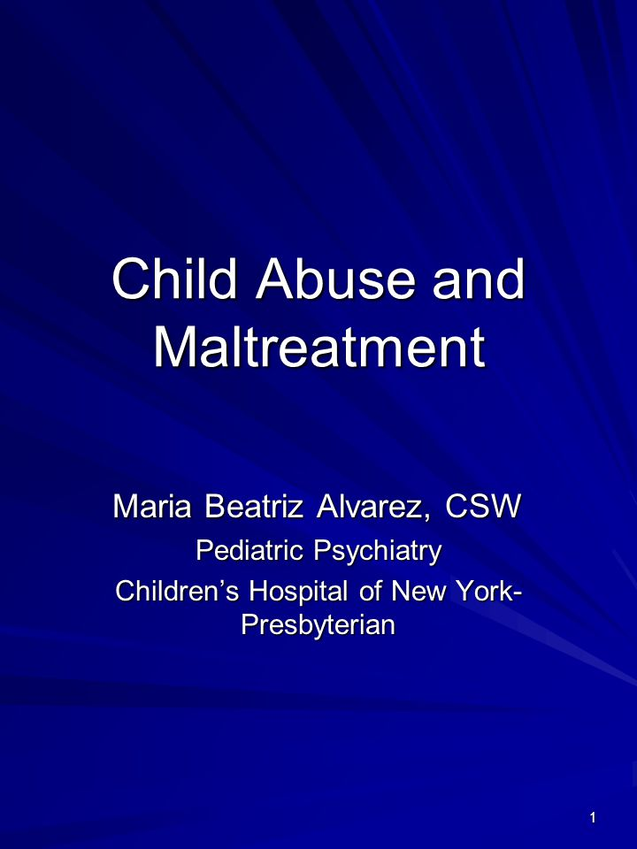Child Abuse and Maltreatment
