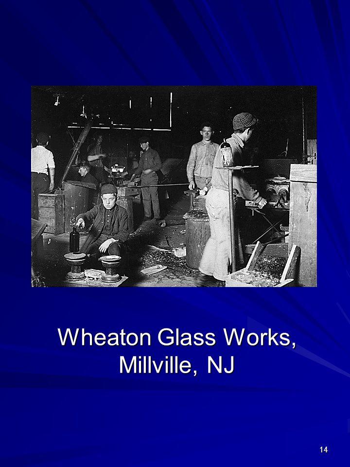 Wheaton Glass Works, Millville, NJ