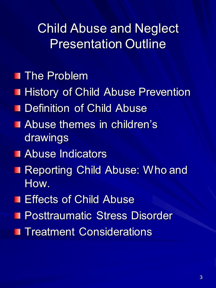 Child Abuse and Neglect Presentation Outline