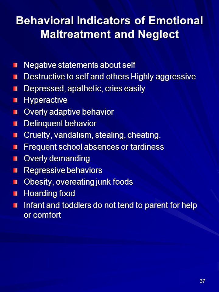 Behavioral Indicators of Emotional Maltreatment and Neglect