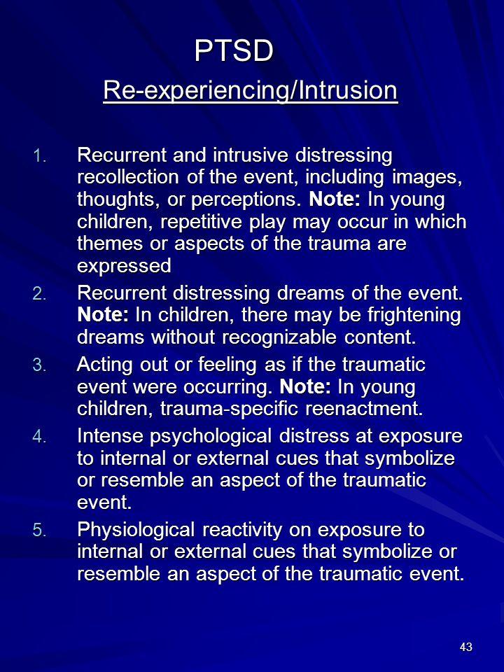 Re-experiencing/Intrusion