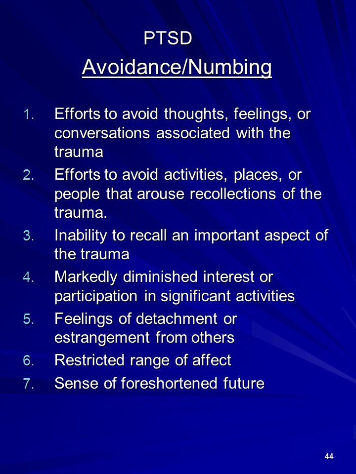 Avoidance/Numbing PTSD