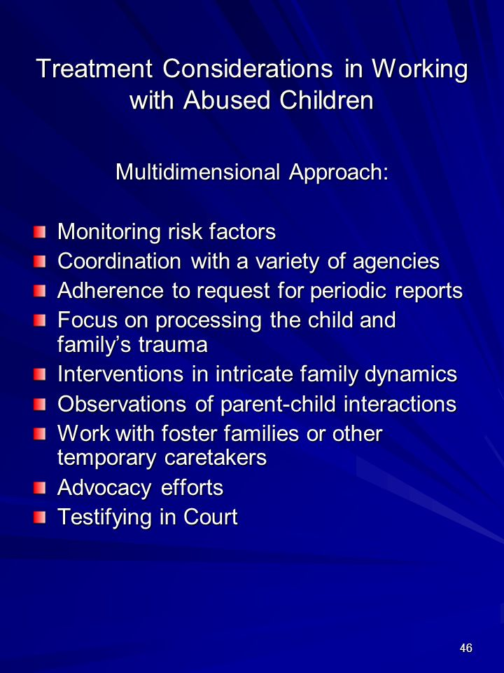 Treatment Considerations in Working with Abused Children